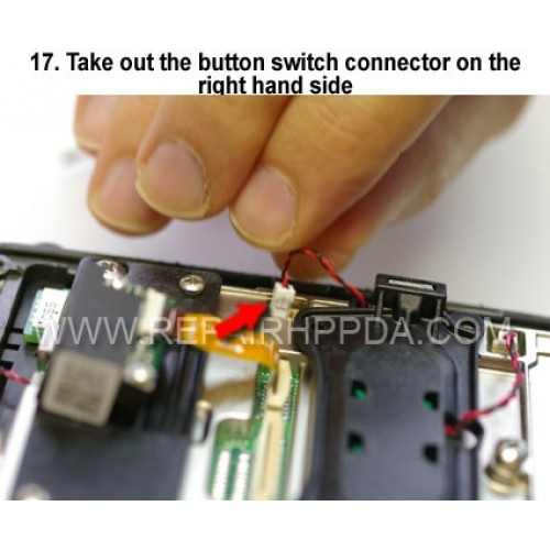 17. Take out the button switch connector on the right hand side