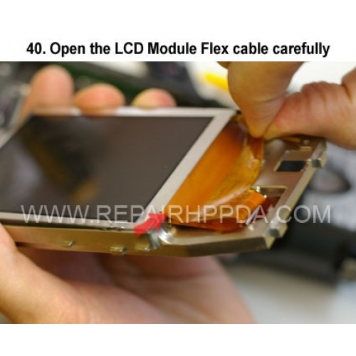 40. Open the LCD Module Flex cable carefully